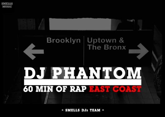 DJ PHANTOM - 60 MIN OF RAP EAST COAST