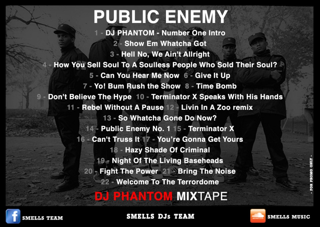 PUBLIC ENEMY - DJ PHANTOM MIXTAPE Tracks