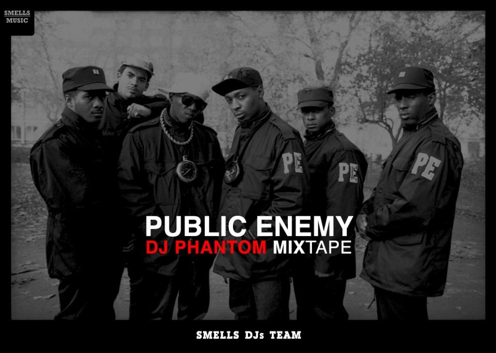 PUBLIC ENEMY - DJ PHANTOM MIXTAPE