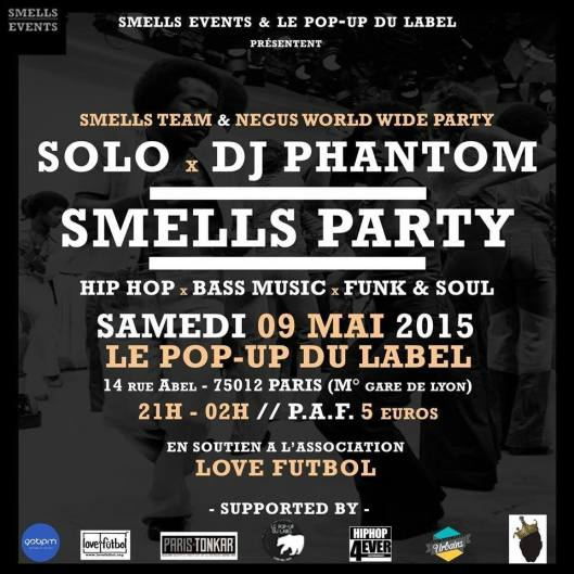 Smells Like Hip Hop and Le Pop-Up du Label present…
