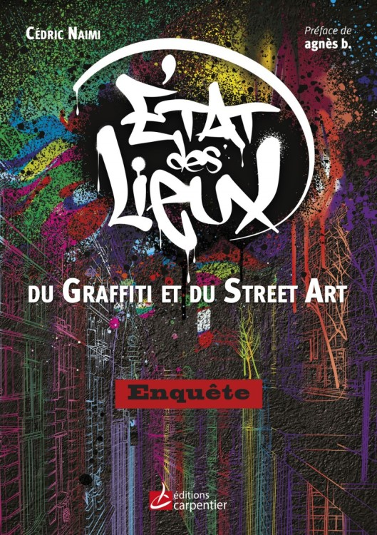 État des lieux du graffiti et du street art - Enquête