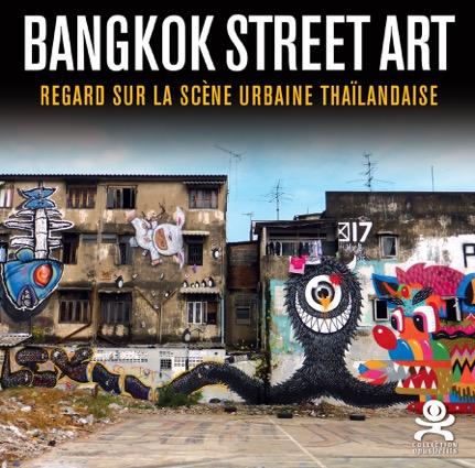 Opus Délits n°085 Bangkok Street Art